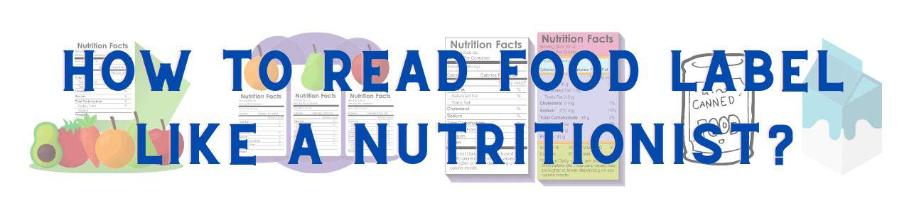 How to read FOOD LABEL like a professional nutritionist to shop wiser & healthier?
